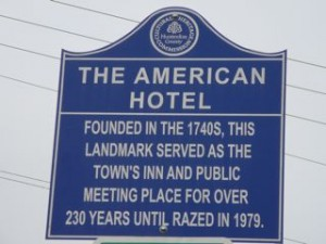 A Hunterdon County historical marker on Main Street marks the former site of the American Hotel